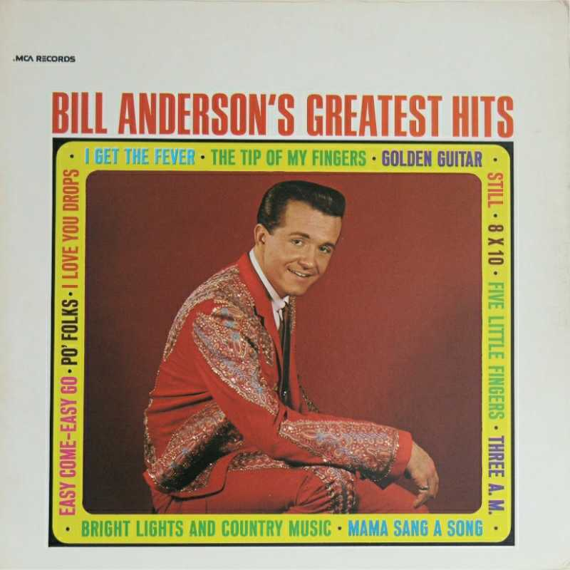 Bill Anderson - Bill Anderson's Greatest Hits (Country Music vinyl record for sale)