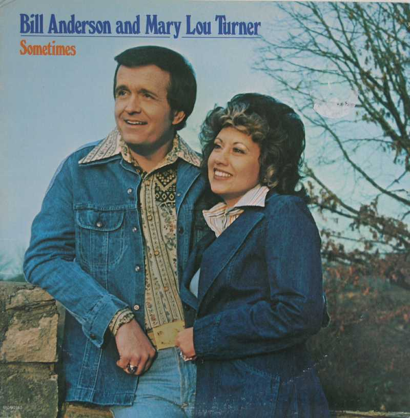 Bill Anderson And Mary Lou Turner - Sometimes (Country Music vinyl record for sale)