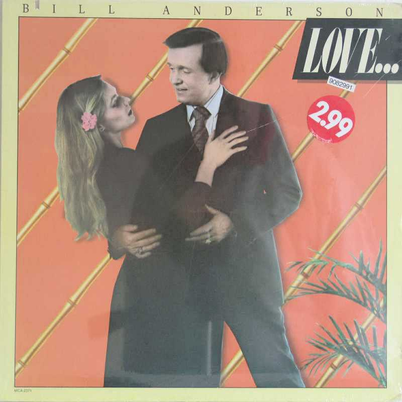 Bill Anderson - Love (Country Music vinyl record for sale)