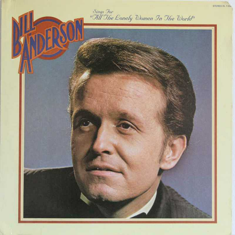 Bill Anderson - Sings For All The Lonely Women In The World (Country Music vinyl record for sale)