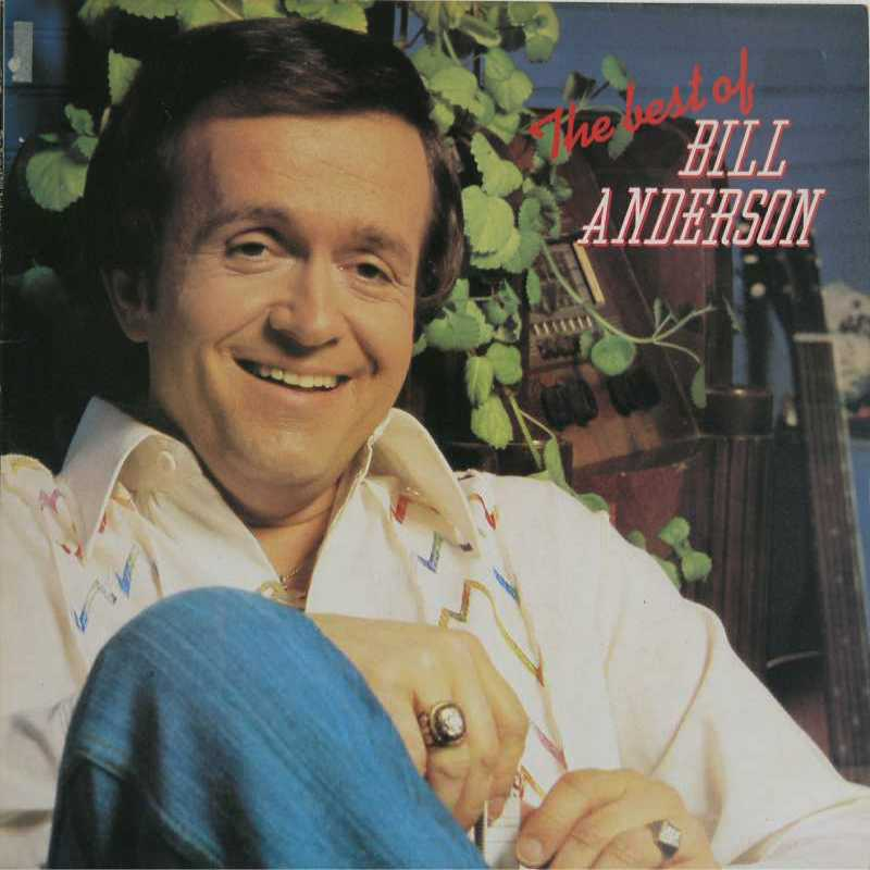 Bill Anderson - The Best Of Bill Anderson (Country Music vinyl record for sale)