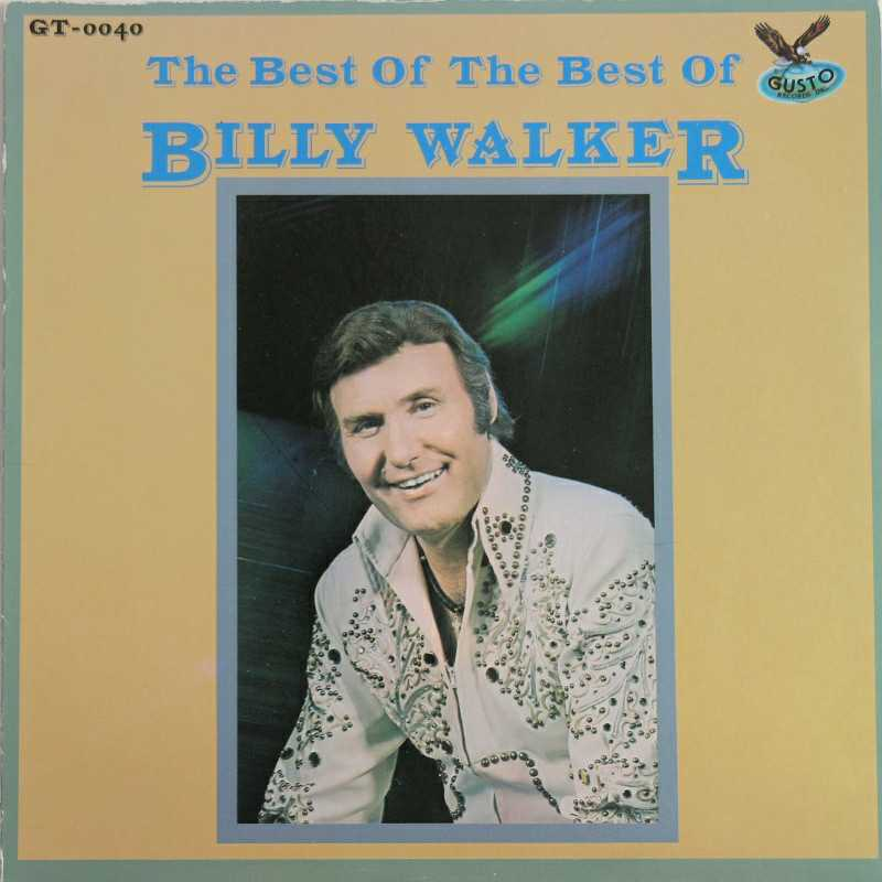 Billy Walker - The Best Of Billy Walker  (Country Music vinyl record for sale)
