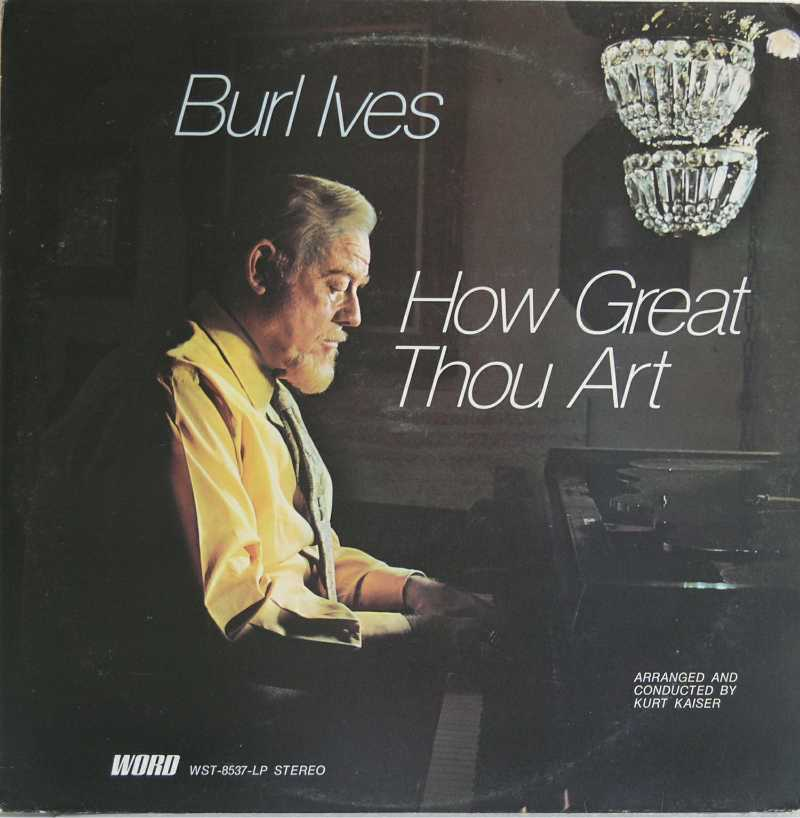 Burl Ives - How Great Thou Art  (Country Music vinyl record for sale)