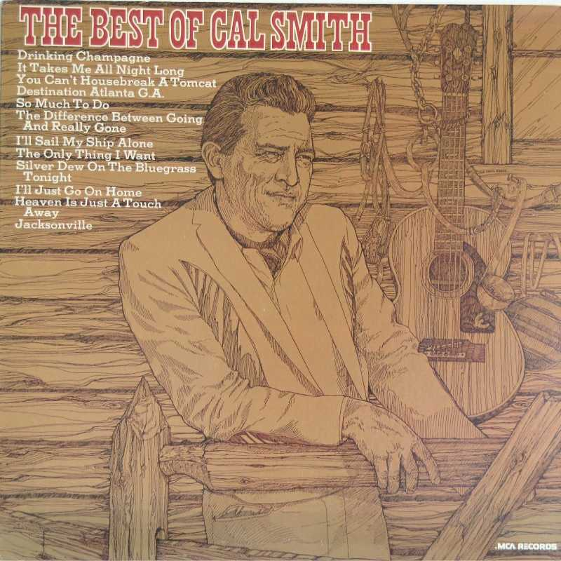 Cal Smith - The Best Of Cal Smith (Country Music vinyl record for sale)