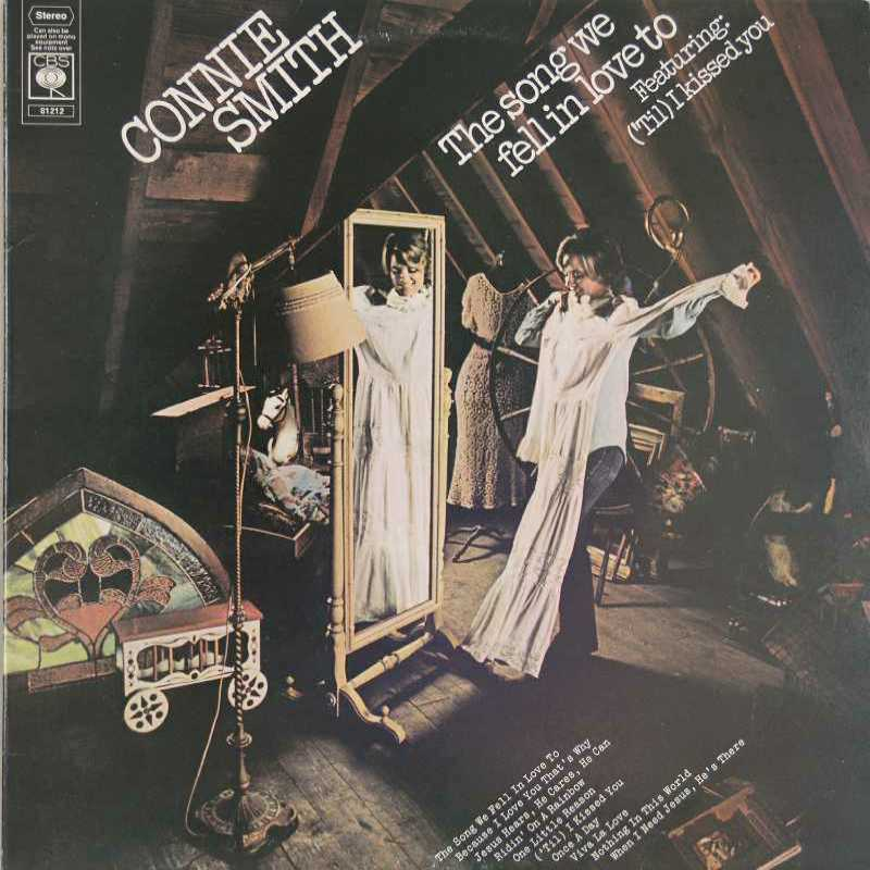 Connie Smith - The Song We Fell In Love To  (Country Music vinyl records and CDs for sale)