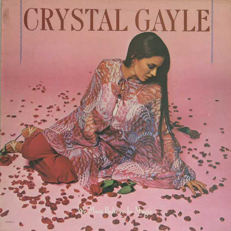 Crystal Gayle - We Must Believe In Magic (Country Music vinyl record for sale)