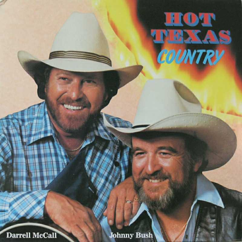 Johnny Bush & Darrell McCall - Hot Texas Country (Country Music vinyl record for sale)