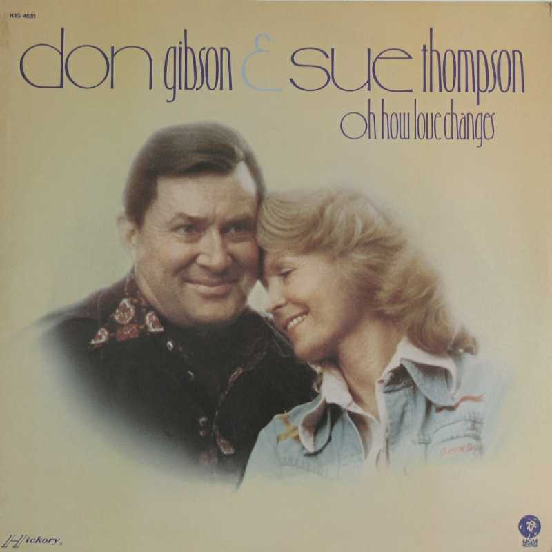 Don Gibson and Sue Thompson - Oh, How Love Changes  (Country Music vinyl record for sale)