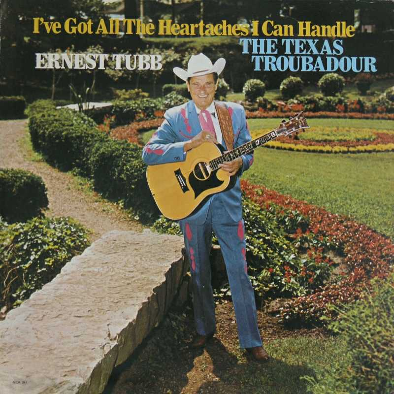 Ernest Tubb - I've Got All The Heartaches I Can Handle (Country Music vinyl record for sale)