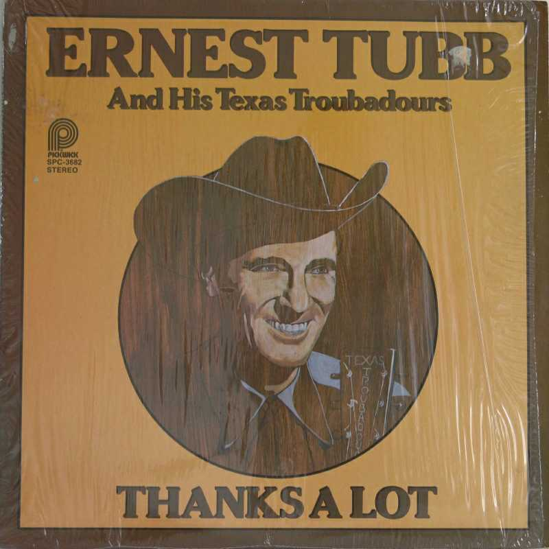 Ernest Tubb - Thanks A Lot (Country Music vinyl record for sale)