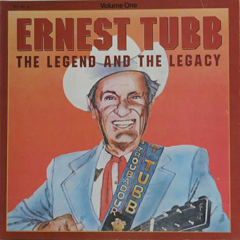 Ernest Tubb - The Legend And The Legacy volume 1 (Country Music vinyl record for sale)