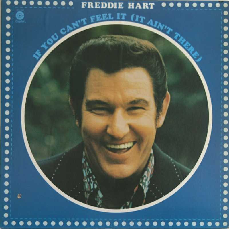 Freddie Hart - If You Can't Feel It (It Ain't There)(Country Music vinyl record for sale)