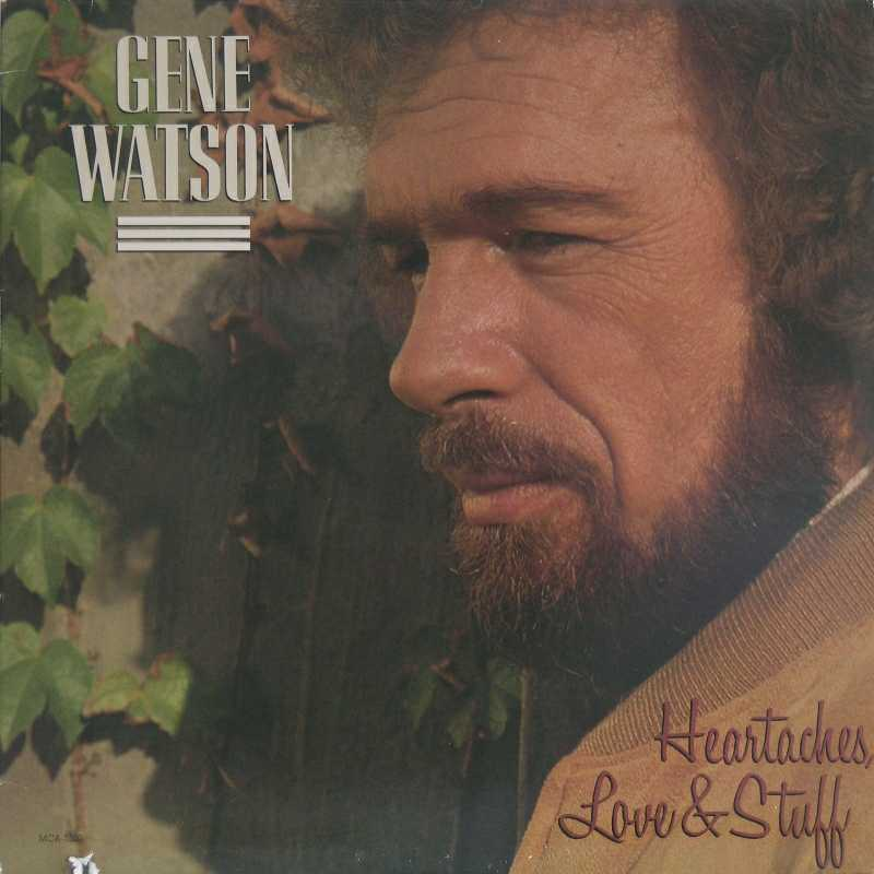 Gene Watson - Heartaches, Love And Stuff (Country Music vinyl record for sale)