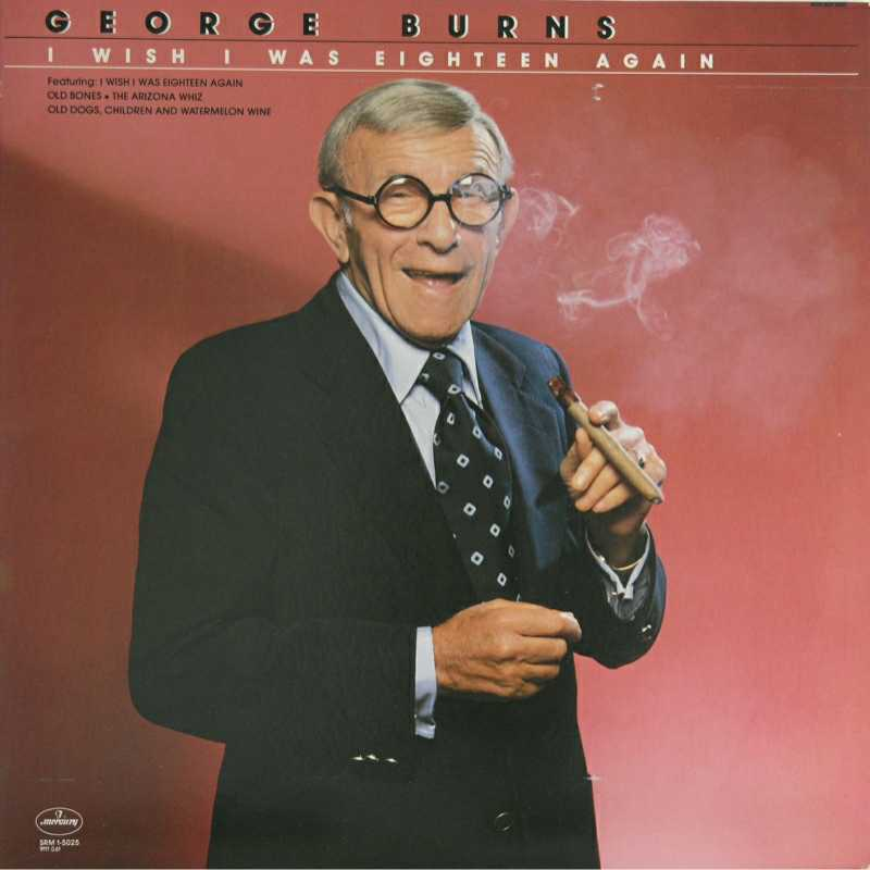 George Burns - I Wish I Was Eighteen Again (Country Music vinyl record for sale)