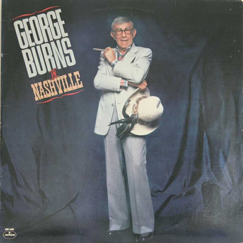 George Burns - George Burns In Nashville (Country Music vinyl record for sale)