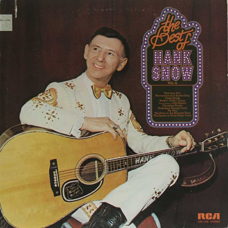 Hank Snow - The Best Of Hank Snow  (Country Music vinyl record for sale)