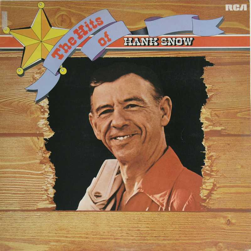 Hank Snow - The Hits Of Hank Snow  (Country Music vinyl record for sale)