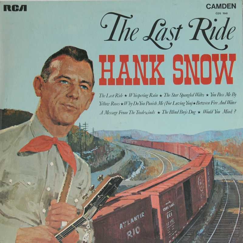 Hank Snow - The Last Ride (Country Music vinyl record for sale)