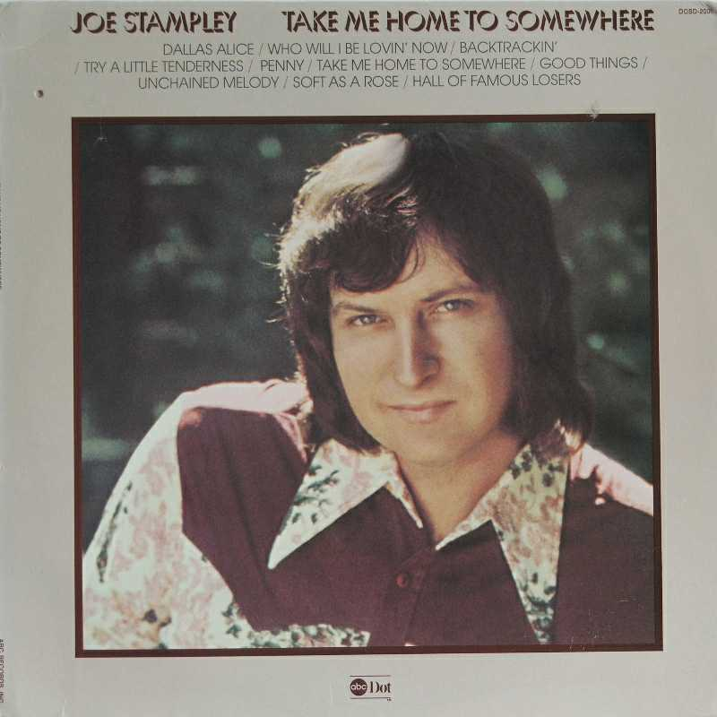 Joe Stampley - Take Me Home To Somewhere (Country Music vinyl record for sale)