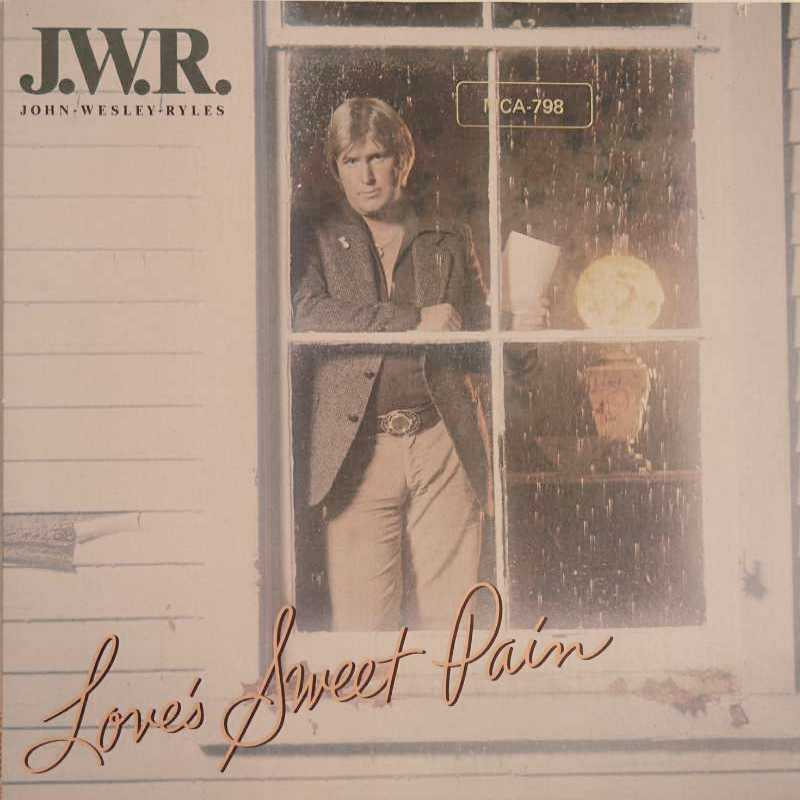 John Wesley Ryles - Love's Sweet Pain (Country Music vinyl record for sale)