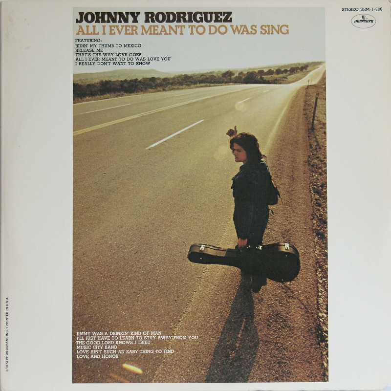 Johnny Rodriguez - All I Ever Meant To Do Was Sing  (Country Music vinyl record for sale)