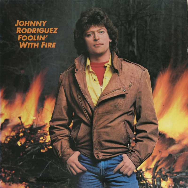 Johnny Rodriguez - Fooling With Fire  (Country Music vinyl record for sale)