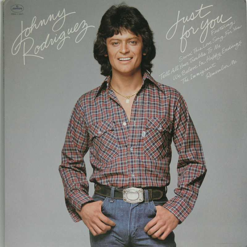 Johnny Rodriguez - Just For You  (Country Music vinyl record for sale)