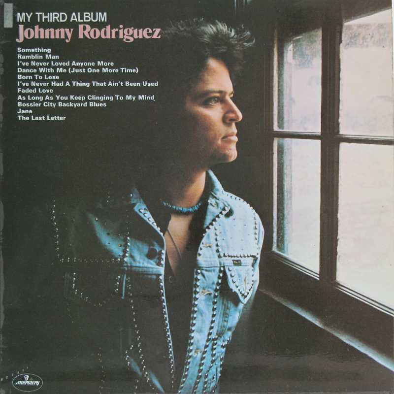 Johnny Rodriguez - My Third Album  (Country Music vinyl record for sale)