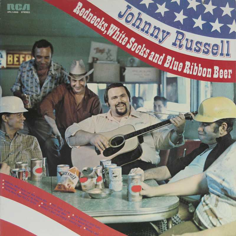 Johnny Russell - Rednecks, White Socks And Blue Ribbon Beer (Country Music vinyl record for sale)