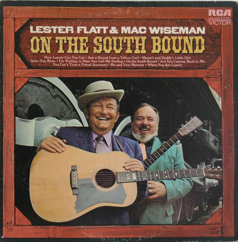 Lester Flatt and Mac Wiseman - On The Southbound (Country Music vinyl record for sale)