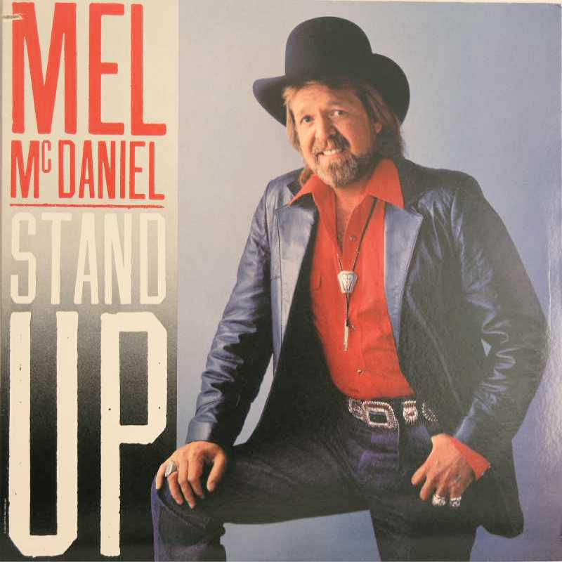 Mel McDaniel - Stand Up (Country Music vinyl record for sale)