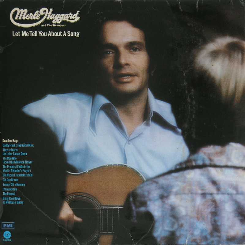 Merle Haggard - Let Me Tell You About A Song  (Country Music vinyl record for sale)