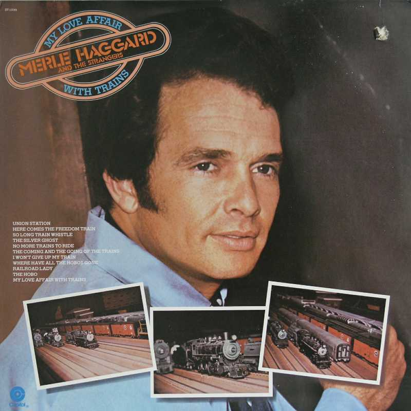 Merle Haggard - My Love Affair With Trains  (Country Music vinyl record for sale)