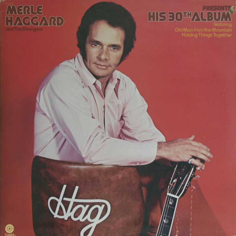 Merle Haggard - Presents His 30th Album  (Country Music vinyl record for sale)