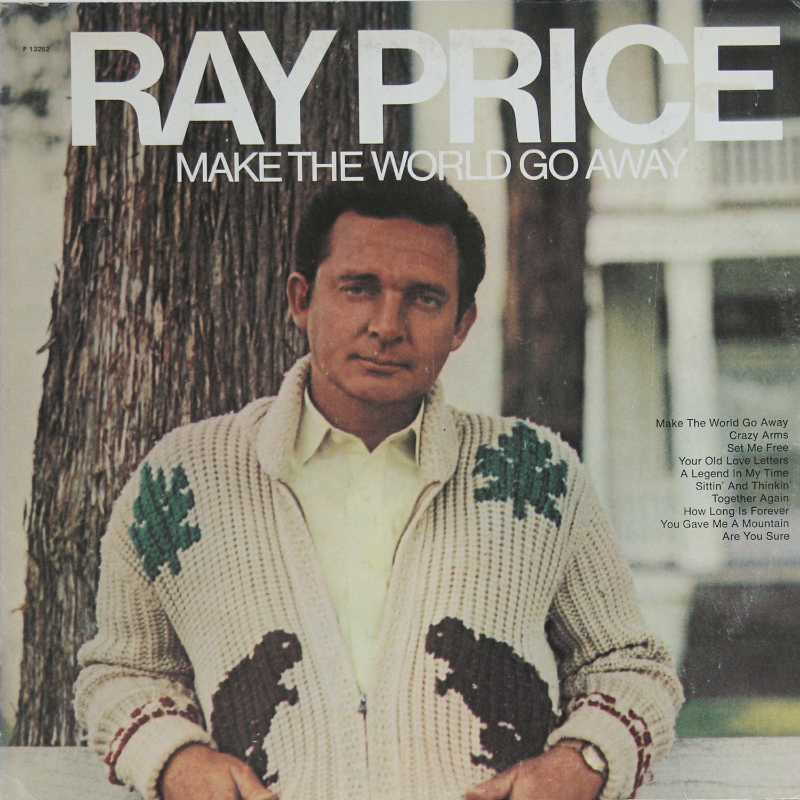 Ray Price - Make The World Go Away (Country Music vinyl record for sale)