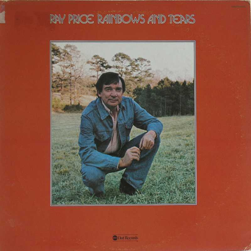 Ray Price - Rainbows And Tears (Country Music vinyl record for sale)
