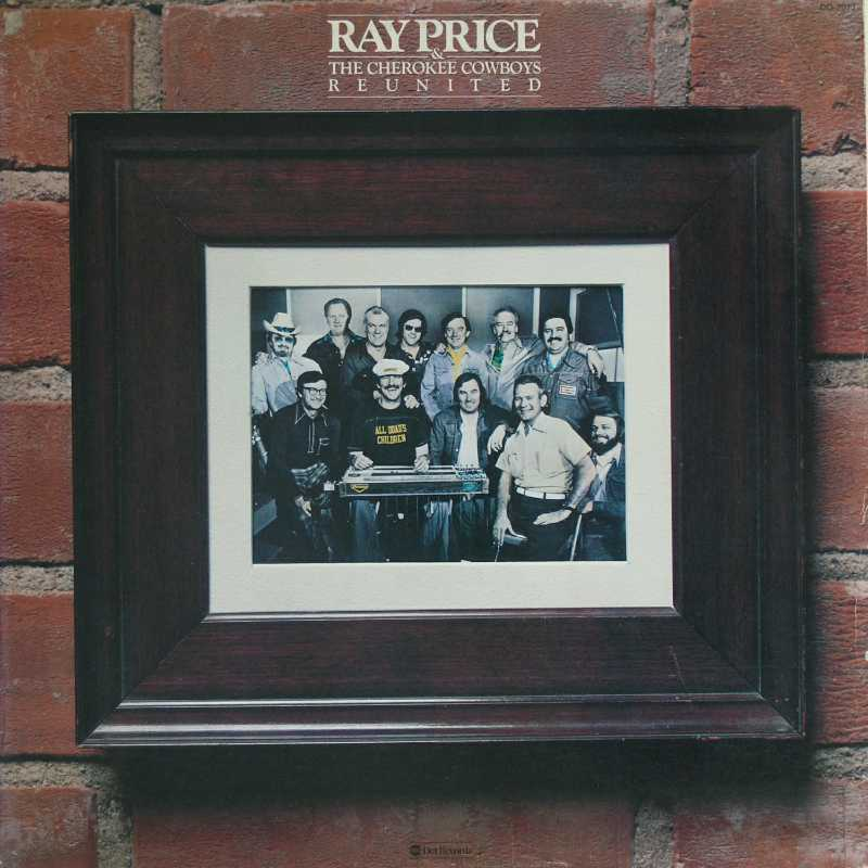 Ray Price - Ray Price And The Cherokee Cowboys, Reunited (Country Music vinyl record for sale)