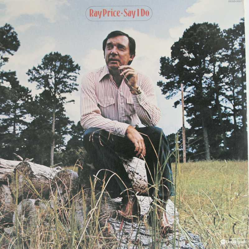 Ray Price - Say I Do (Country Music vinyl record for sale)
