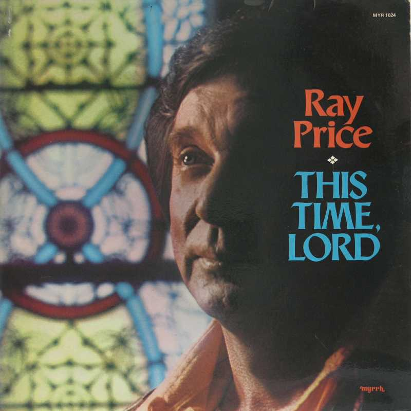 Ray Price - This Time, Lord (Country Music vinyl record for sale)