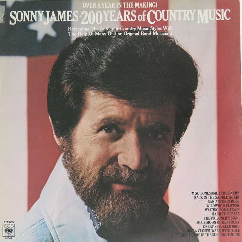 Sonny James - Two Hundred Years Of Country Music (Country Music vinyl record for sale)