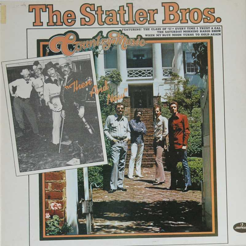 The Statler Brothers - Country Music Then And Now (Country Music vinyl record for sale)
