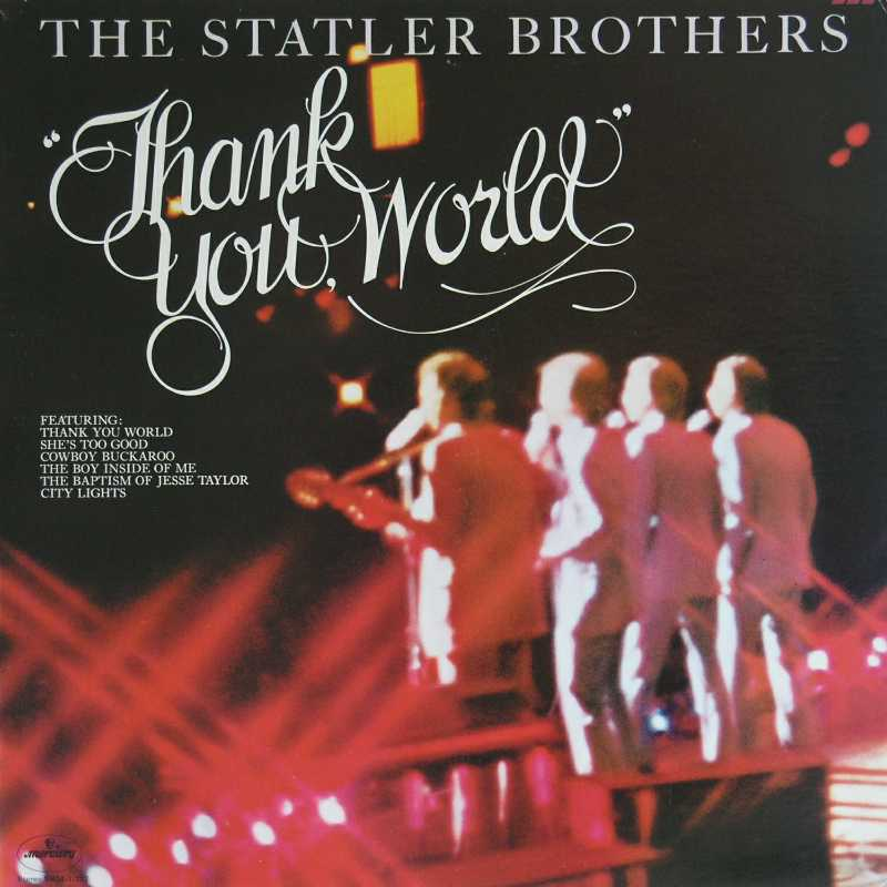 The Statler Brothers - Thank You World  (Country Music vinyl record for sale)