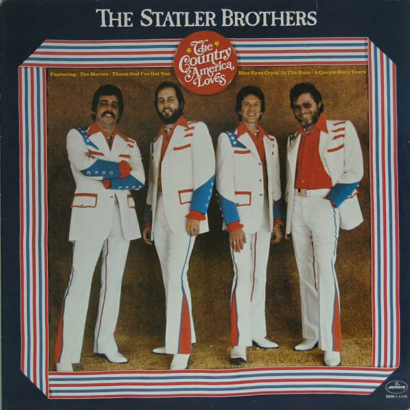 The Statler Brothers - The Country America Loves  (Country Music vinyl record for sale)