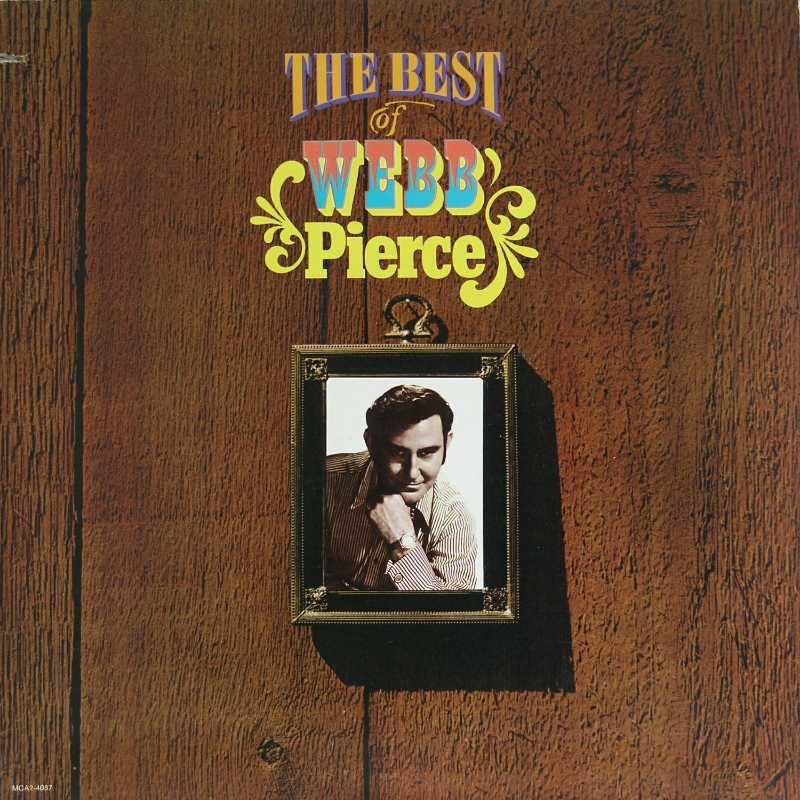 Webb Pierce - The Best Of Webb Pierce  (Country Music vinyl record for sale)