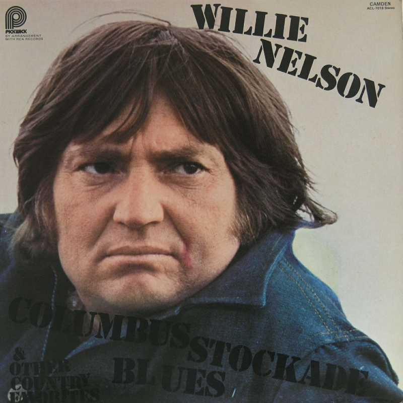 Willie Nelson - Columbus Stockade Blues  (Country Music vinyl record for sale)