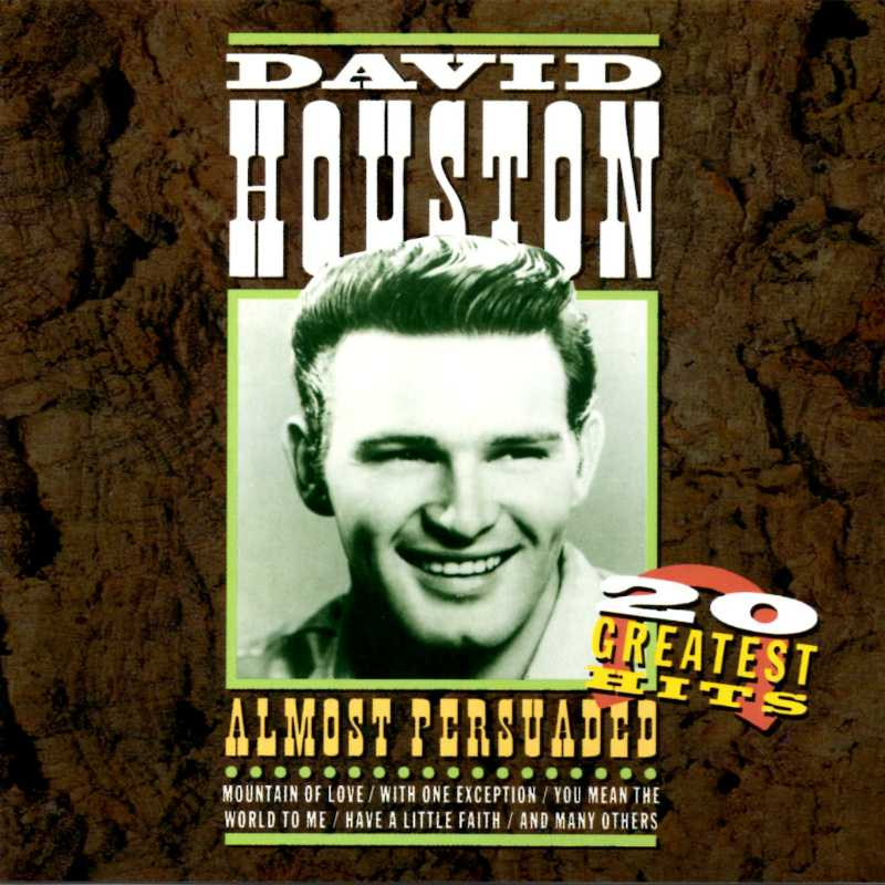David Houston - Almost Persuaded, Twenty Greatest Hits(Country Music vinyl records and CDs for sale)