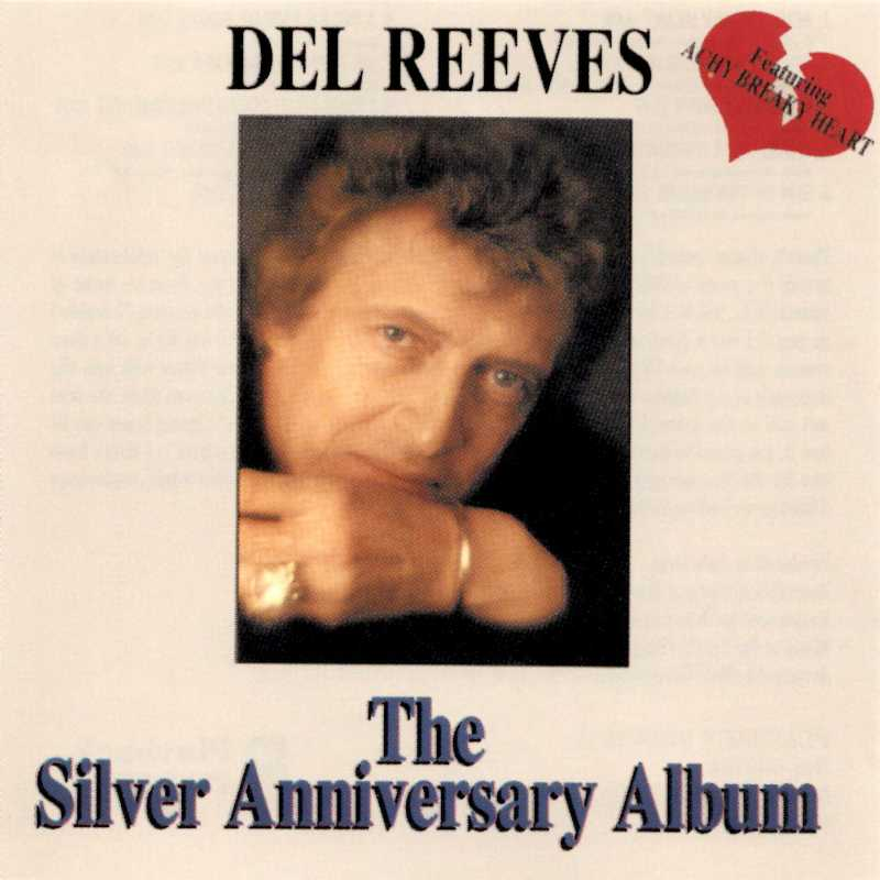 Del Reeves - The Silver Anniversary Album(Country Music vinyl records and CDs for sale)