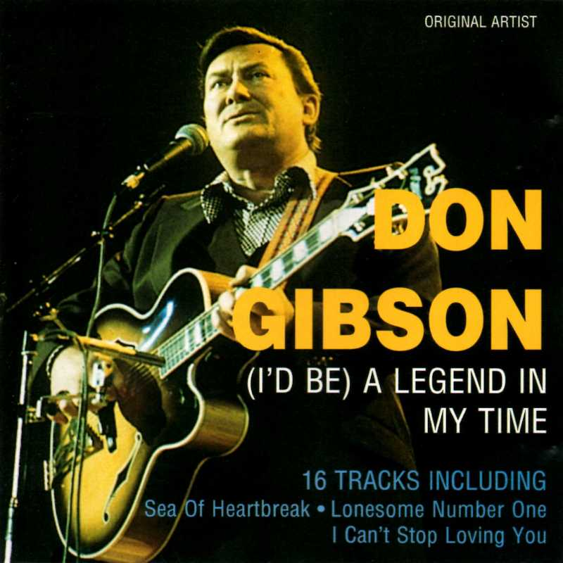 Don Gibson - (I'd Be) A Legend In My Time (Country Music vinyl records and CDs for sale)