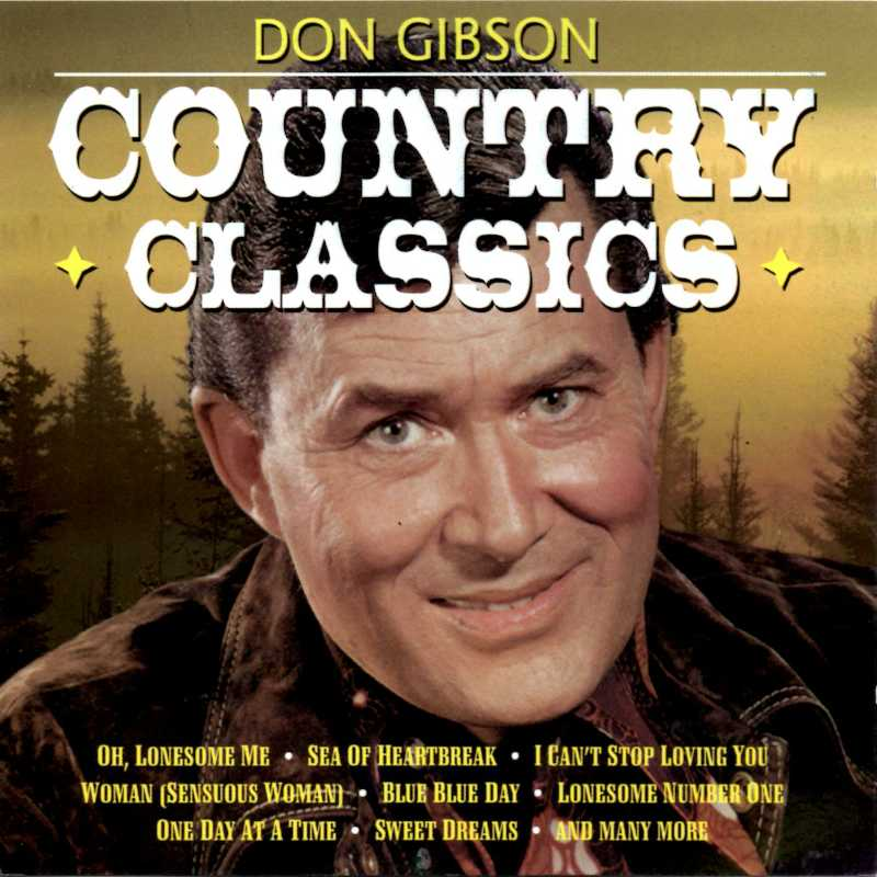 Don Gibson - Country Classics (Country Music vinyl records and CDs for sale)