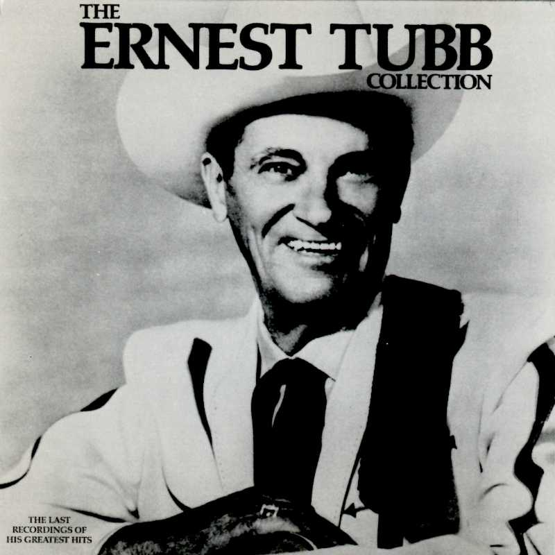 Ernest Tubb - The Ernest Tubb Collection With Guests (Country Music vinyl records and CDs for sale)